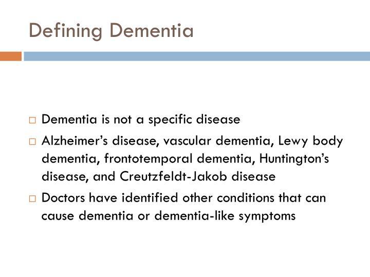 Defining Dementia
