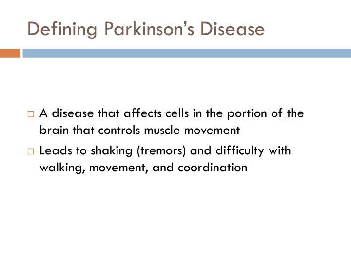 Defining Parkinson's Disease