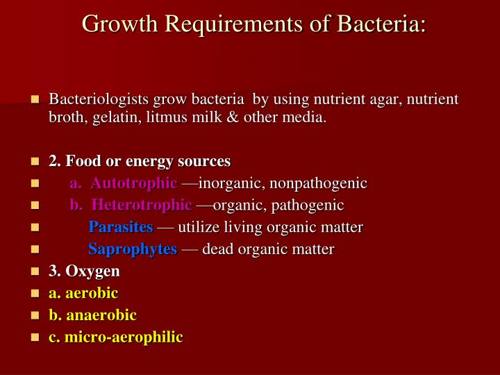 Growth Requirements of Bacteria: