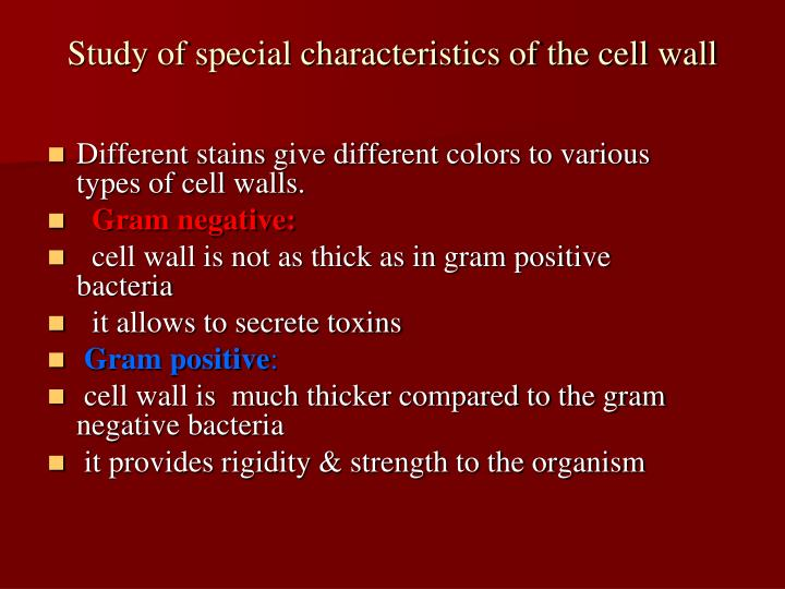 Study of special characteristics of the cell wall