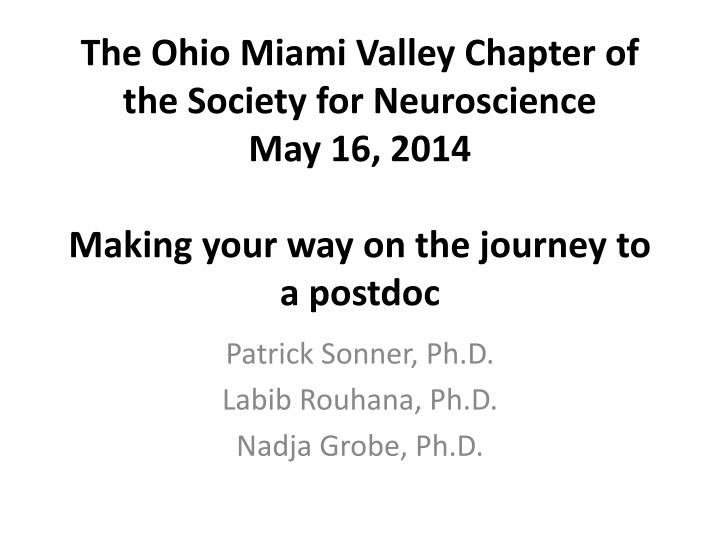 The Ohio Miami Valley Chapter of the Society for Neuroscience