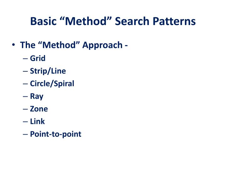 "Basic ""Method"" Search Patterns"