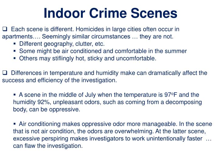 Indoor Crime Scenes