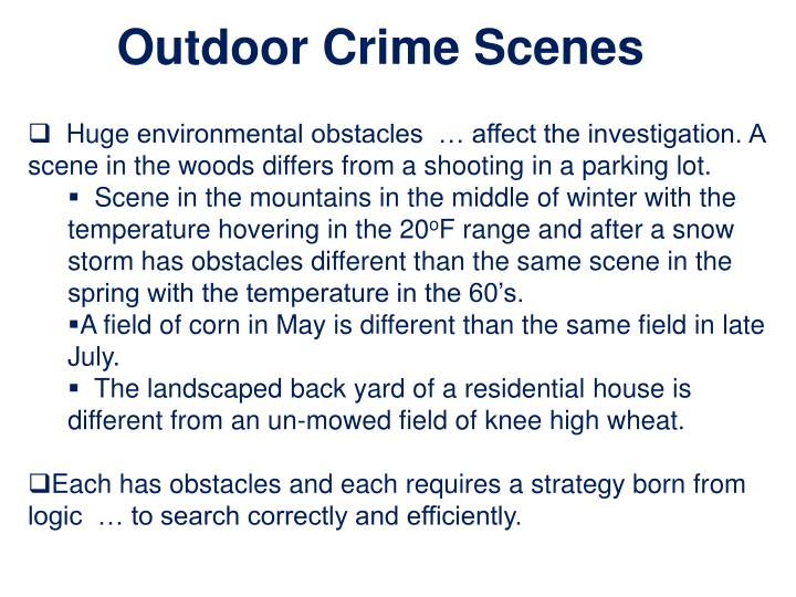 Outdoor Crime Scenes
