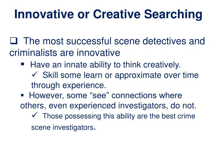 Innovative or Creative Searching