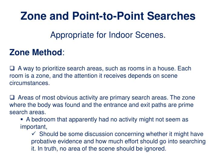 Zone and Point-to-Point Searches