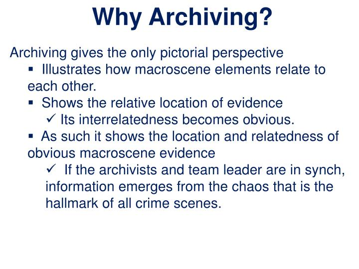 Why Archiving?