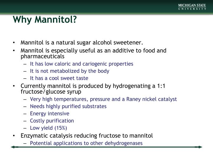 Why Mannitol?