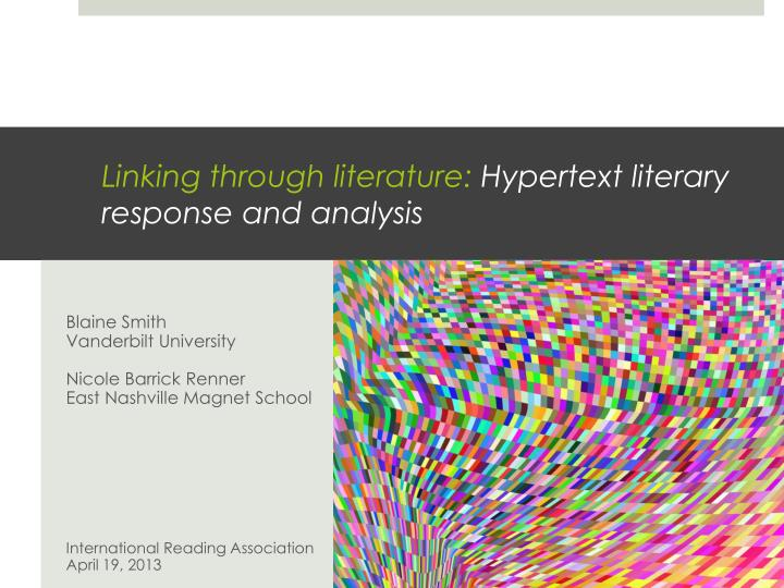 Linking through literature hypertext literary response and analysis