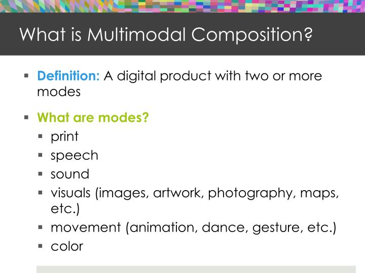 What is multimodal composition