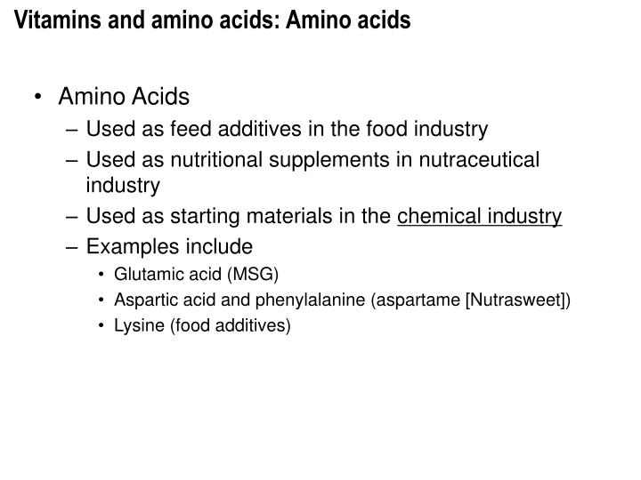 Vitamins and amino acids: Amino acids