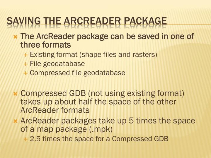The ArcReader package can be saved in one of three formats