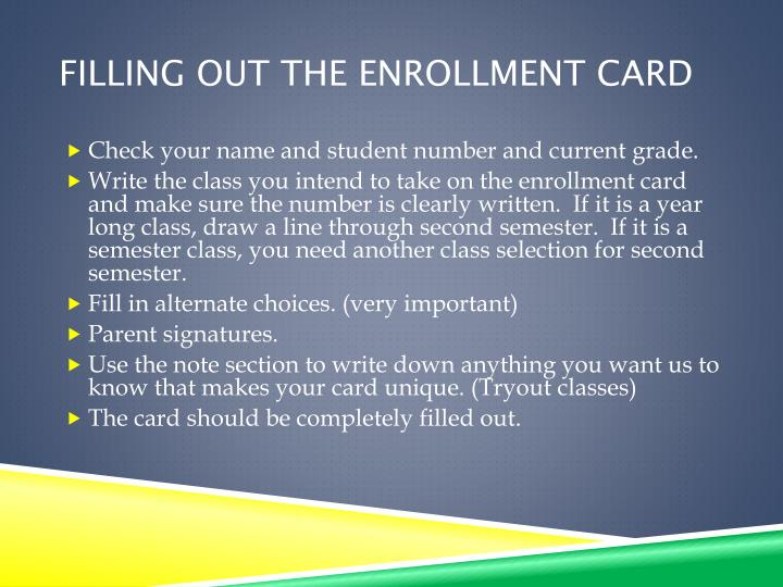 Filling out the Enrollment Card