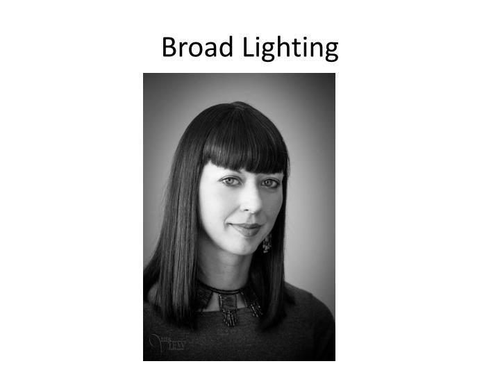 Broad Lighting