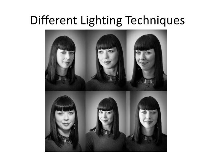 Different Lighting Techniques