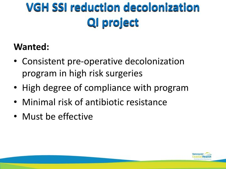 VGH SSI reduction decolonization