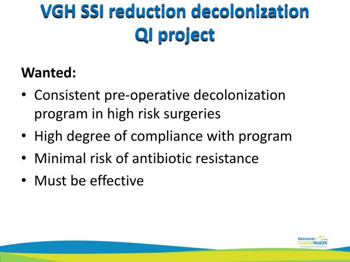 VGH SSI reduction decolonization
