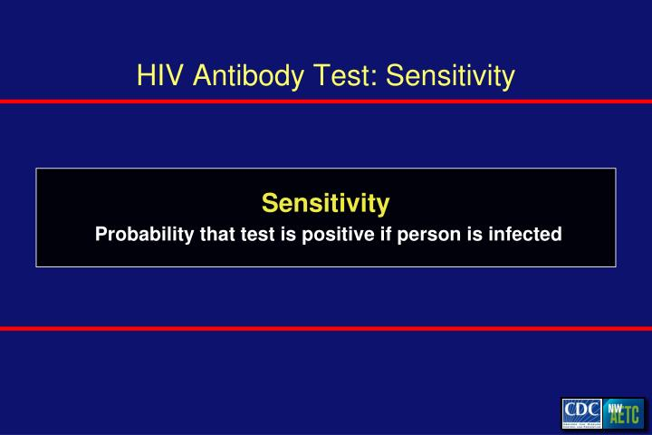 HIV Antibody Test: Sensitivity