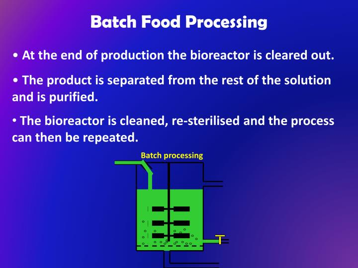 Batch Food Processing
