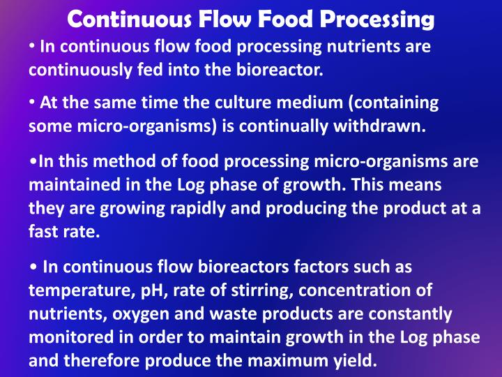 Continuous Flow Food Processing