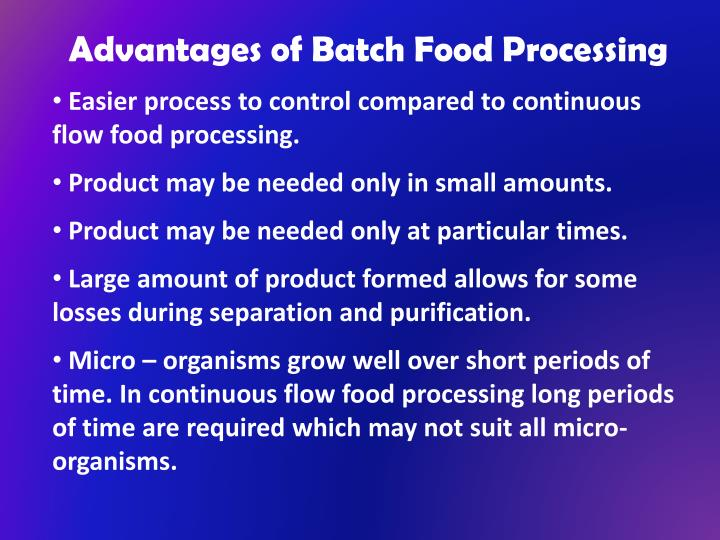Advantages of Batch Food Processing