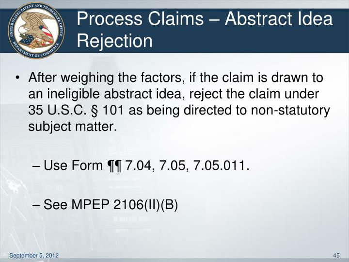 Process Claims – Abstract Idea Rejection