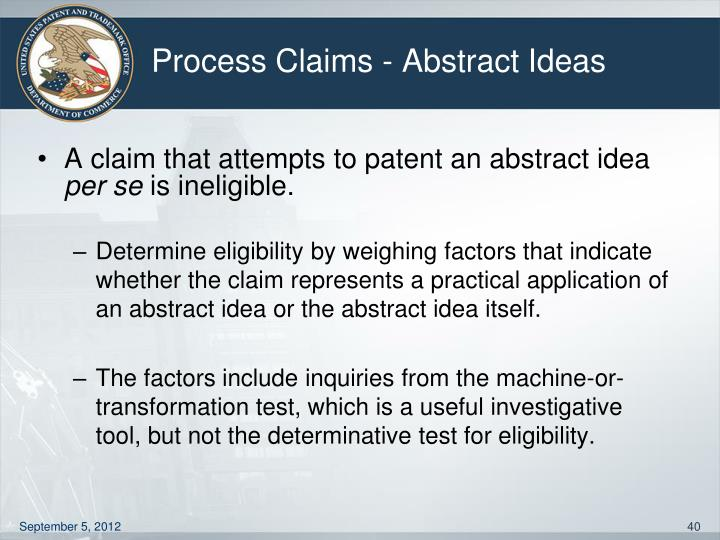 Process Claims - Abstract Ideas