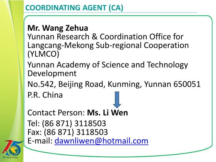 Coordinating Agent (CA)