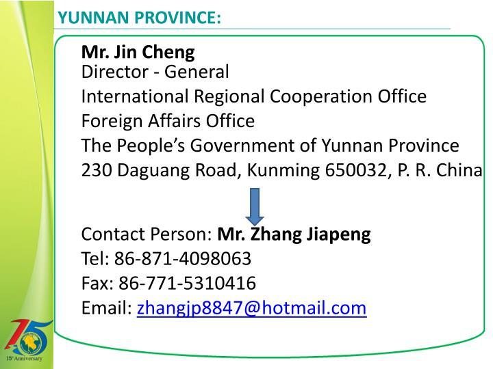 Yunnan Province: