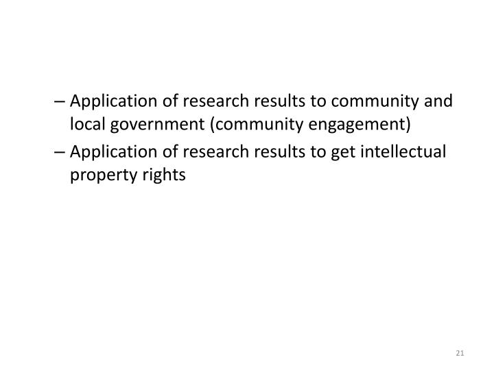 Application of research results to community and local government (community engagement)