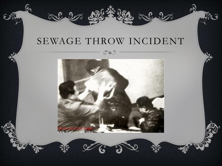Sewage throw incident