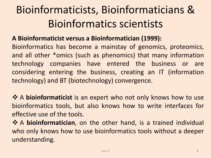 Bioinformaticists