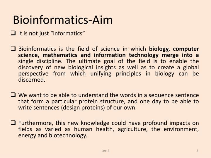 Bioinformatics aim