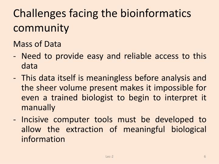 Challenges facing the bioinformatics community