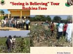 seeing is believing tour burkina faso