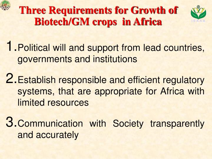 Three Requirements for Growth of Biotech/GM crops  in Africa