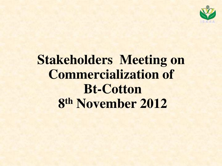Stakeholders  Meeting on Commercialization of