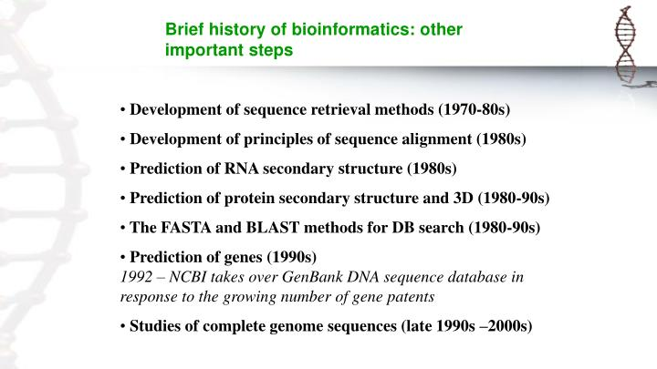 Brief history of bioinformatics: other important steps