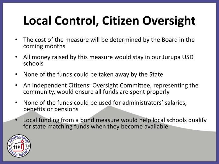 Local Control, Citizen Oversight