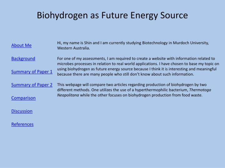 Biohydrogen as future energy source