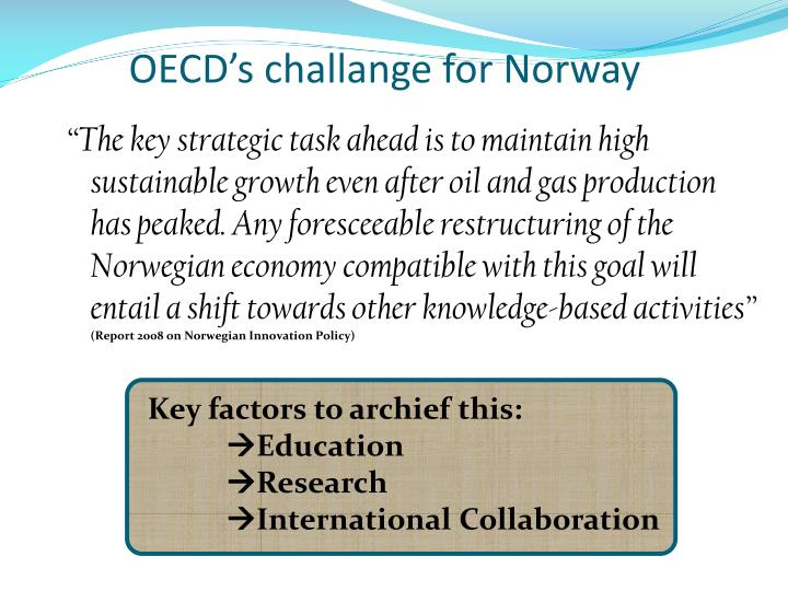 OECD's challange for Norway