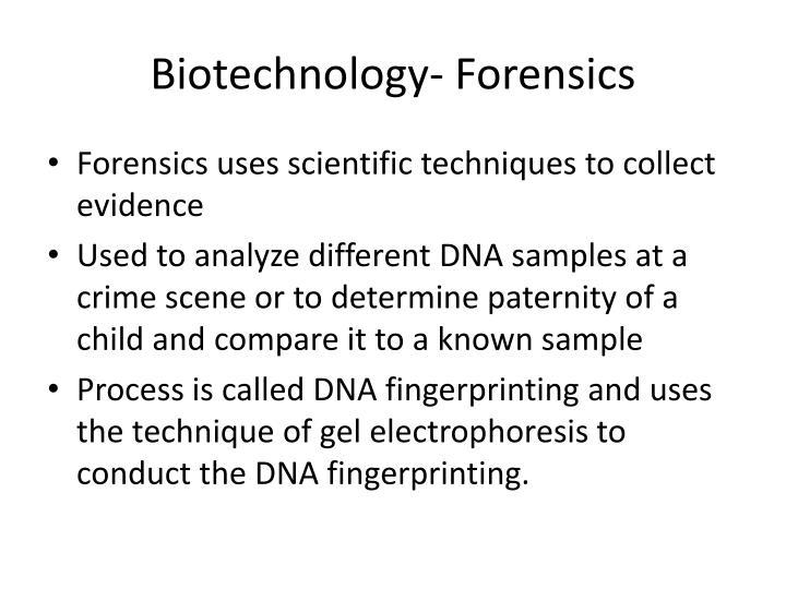 Biotechnology- Forensics