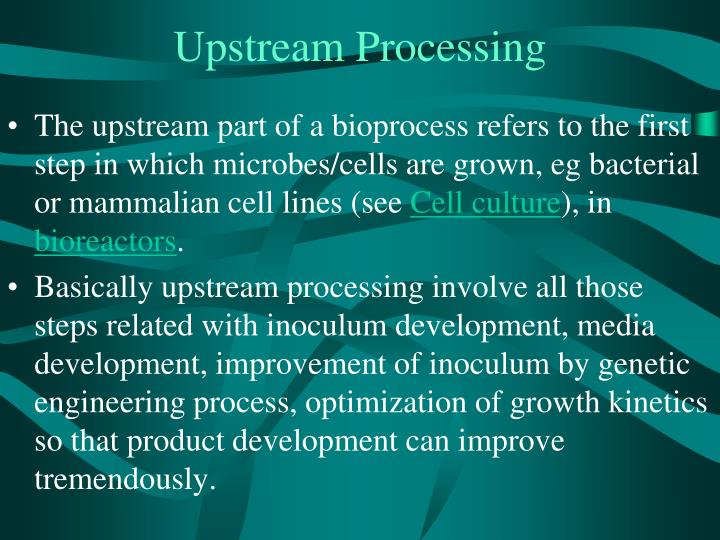 Upstream Processing