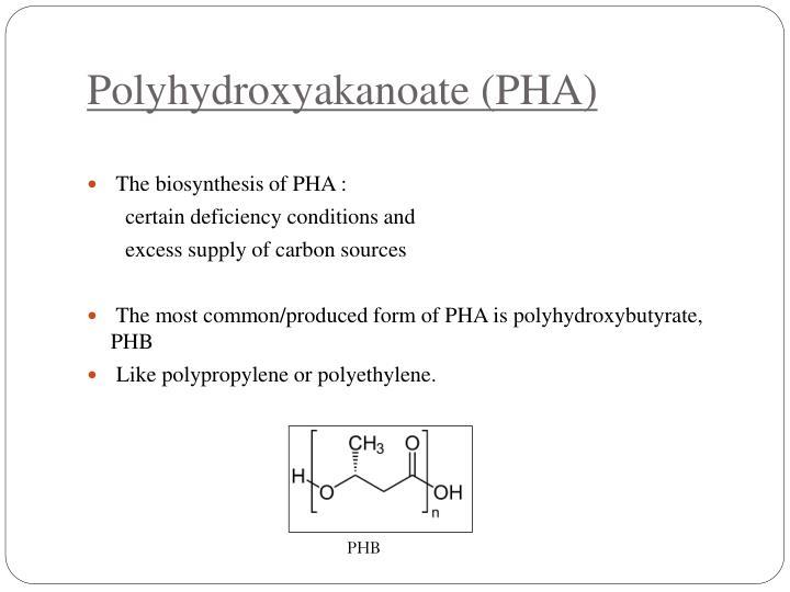 Polyhydroxyakanoate