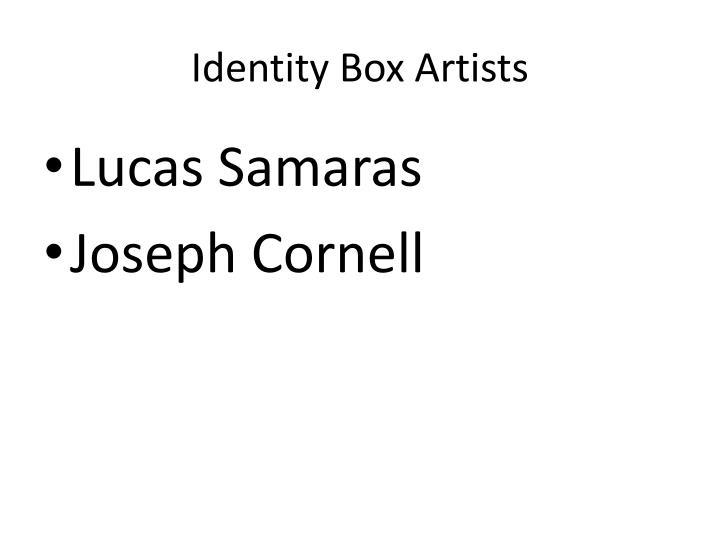 Identity Box Artists