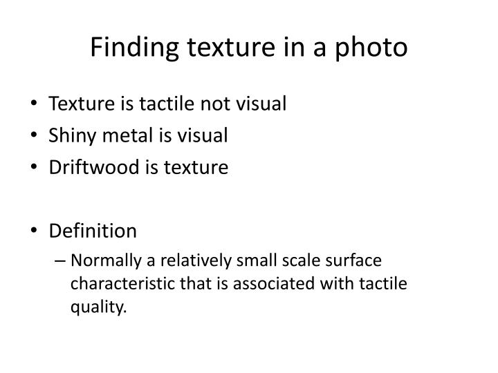 Finding texture in a photo