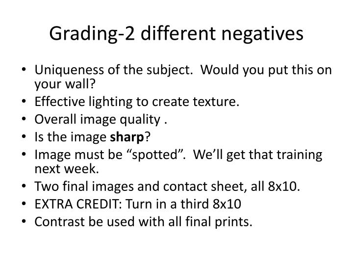 Grading-2 different negatives