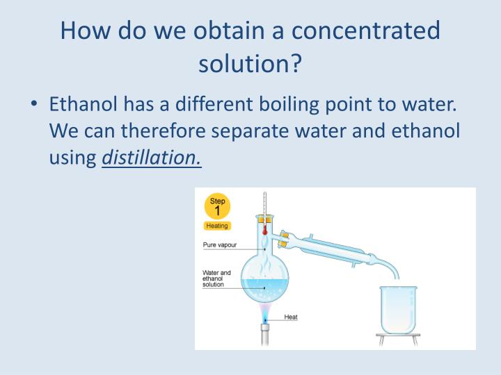 How do we obtain a concentrated solution?
