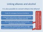 linking alkanes and alcohol