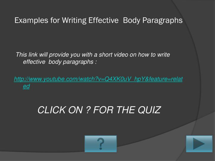 Examples for Writing Effective  Body Paragraphs